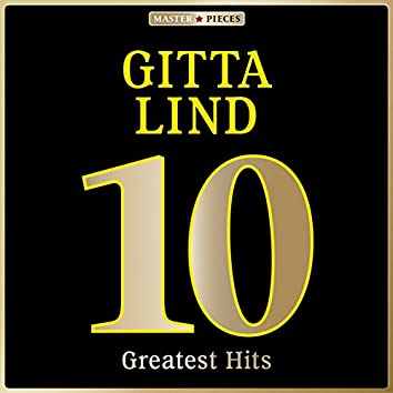Masterpieces Presents Gitta Lind: 10 Greatest Hits
