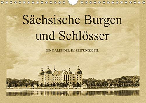 Sächsische Burgen und Schlösser (Wandkalender 2021 DIN A4 quer)