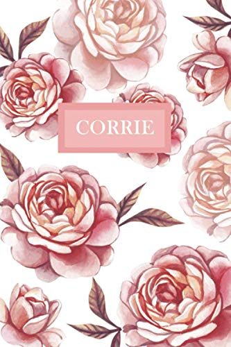 Corrie: Personalized Notebook with Flowers and Custom Name – Floral Cover with Pink Peonies. College Ruled (Narrow Lined) Journal for Women and Girls