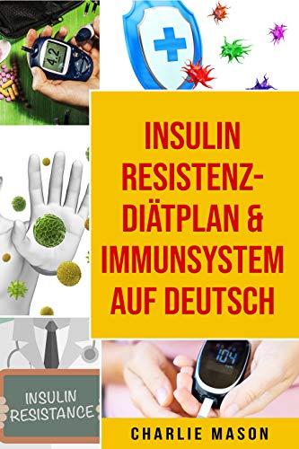 Insulinresistenz-Diätplan & Immunsystem Auf Deutsch