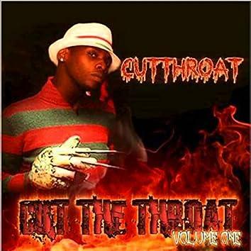 Cut the Throat, Vol. 1