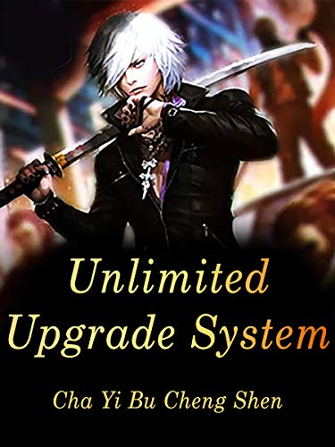 Unlimited Upgrade System: Volume 8 (English Edition)