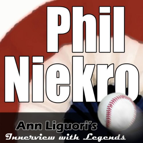 Ann Liguori's Audio Hall of Fame: Phil Niekro audiobook cover art