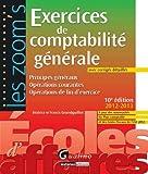 Exercices de comptabilité générale - Principes généraux, opérations courantes, opérations de fin d'exercice