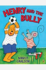 Henry and the Bully Kindle Edition