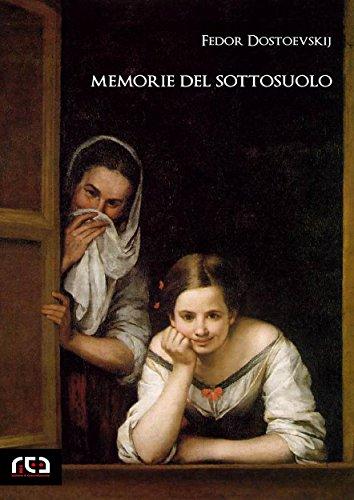 Memorie del sottosuolo (Classici Vol. 365)