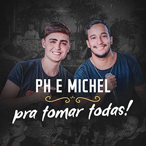 PH e Michel