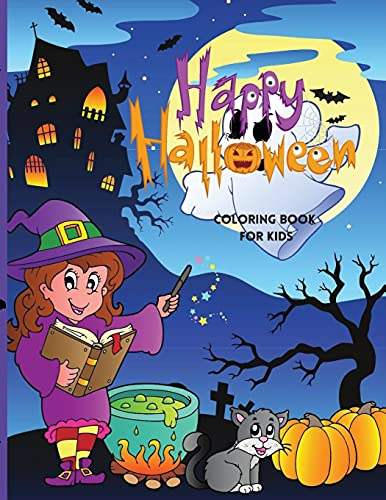 Happy Halloween Coloring Book For Kids: Cute Halloween Coloring Book for Kids