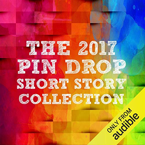 Pin Drop Short Stories                   By:                                                                                                                                 Various,                                                                                        Cherise Saywell                               Narrated by:                                                                                                                                 Shalom Brune-Franklin,                                                                                        Olivia Le Andersen,                                                                                        Richard Popple,                   and others                 Length: 3 hrs and 42 mins     Not rated yet     Overall 0.0