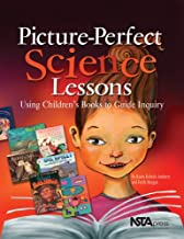 Picture-Perfect Science Lessons: Using Children's Books To Guide Inquiry; Grades 3-6 (PB186X)