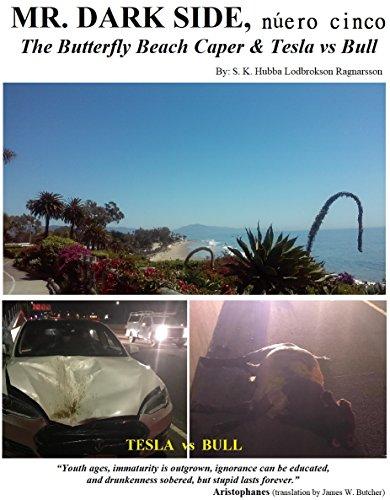 MR. DARK SIDE,  número cinco: The Butterfly Beach Caper & Tesla vs Bull (English Edition)