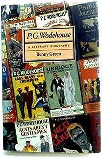 P.G. Wodehouse, a Literary Biography