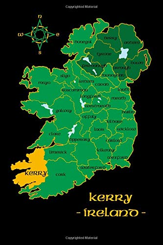 Kerry Ireland County Map Irish Travel Journal: Republic of Ireland Notebook 6 x 9 Lined Unlined Diary Family Heritage Celtic Gift