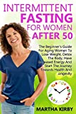 Intermittent Fasting For Women After 50