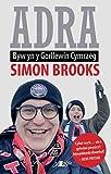 Adra: Byw yn y Gorllewin Cymraeg (Welsh Edition)