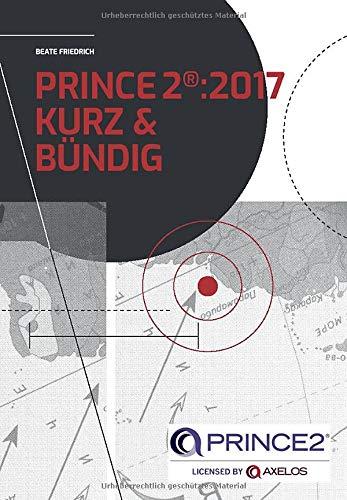 PRINCE2 Foundation Kurz und Bündig