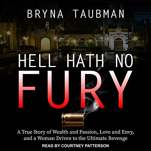 Hell Hath No Fury Audiobook By Bryna Taubman cover art