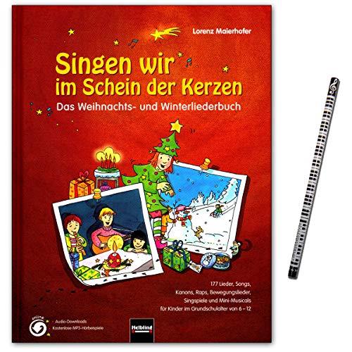 Singen wir im Schein der Kerzen - ein begeisterndes Weihnachts- und Winterliederbuch - mit 177 Liedern, Songs, Raps, Kanons, Bewegungsliedern -Helbling Verlag 9783850615655