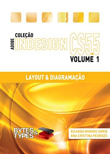 Coleção Adobe InDesign CS5.5 - Layout & Diagramação (Portuguese Edition)
