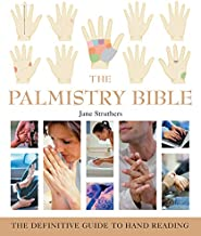 The Palmistry Bible: The Definitive Guide to Hand Reading (Mind Body Spirit Bibles)
