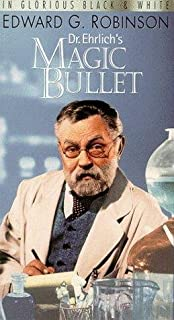 Doctor Ehrlich's Magic Bullet