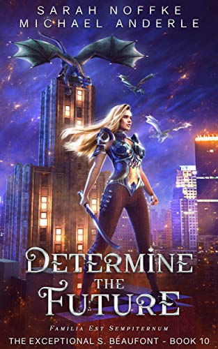 Determine the Future (The Exceptional S. Beaufont Book 10)
