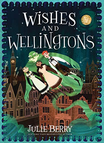 Image of Wishes and Wellingtons (Wishes and Wellingtons, 1)