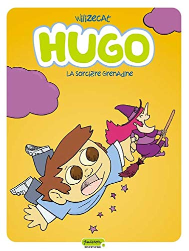 Hugo - tome 2 - La sorcière grenadine