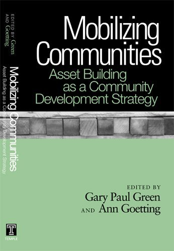 Mobilizing Communities: Asset Building as a Community Development Strategy (English Edition)