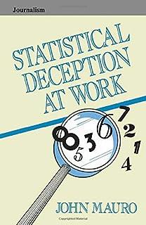 Statistical Deception at Work