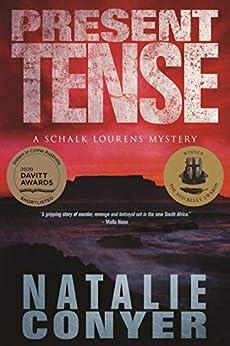 Present Tense: A Schalk Lourens Mystery by [Natalie Conyer]