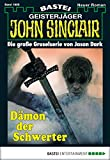 Alfred Bekker: John Sinclair - Folge 1995: Dämon der Schwerter