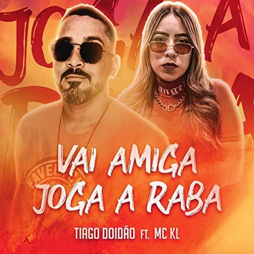 Tiago Doidão feat. MC KL