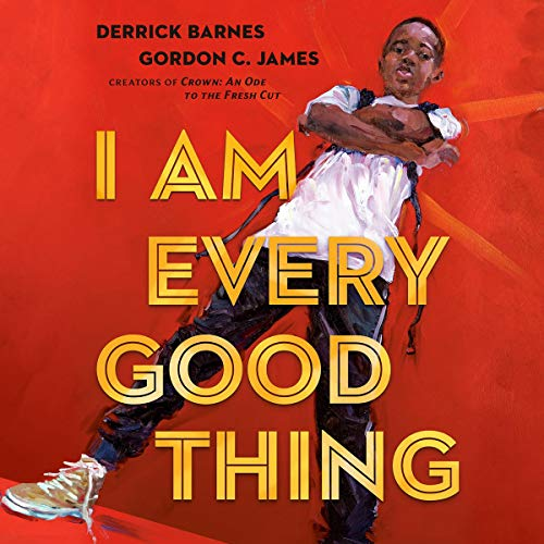 I Am Every Good Thing  By  cover art