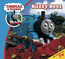 Thomas & Friends: Buzzy Bees (Thomas & Friends Story Time Book 25) by [Reverend W Awdry]