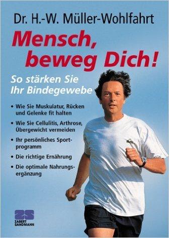 Mensch, beweg Dich! So stärken Sie Ihr Bindegewebe. ( 2002 )