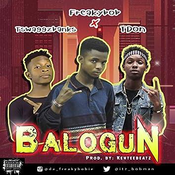 Balogun. (feat. Tdon & Tswaggzbanks)