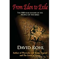 From Eden to Exile: The Five-Thousand-Year History of the People of the Bible