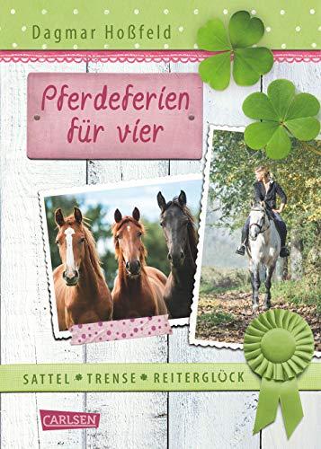 Sattel, Trense, Reiterglück 2: Pferdeferien für vier (2)