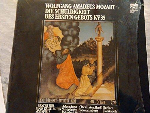 MOZART, Wolfgang Amadeus: Die Schuldigkeit des Ersten Gebots, Kv.35 / Obbligo del primo comandamento Kv.35 -- Roland Bader (cond), Berliner Domkapelle, Auger, Laki, Geszty, Ahnsjo ----KOC AMS 714/15-Vinyl LP-KOCH SCHWANN - Germania-MOZART Wolfgang Amadeus (Austria)-AUGER Arleen (soprano); BADER L. (dir); LAKI Kristina (soprano)