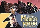 CREEPY CASE FILES MARGO MALOO 01 (The Creepy Case Files of Margo Maloo)