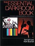 The Essential Darkroom Book