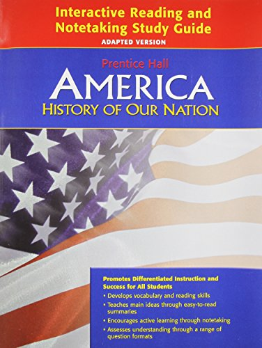 America: History of Our Nation- Interactive Reading and Notetaking Study Guide, Adapted Version