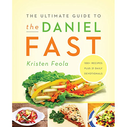 The Ultimate Guide to the Daniel Fast audiobook cover art