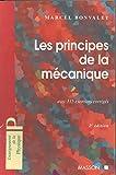 Les principes de la mécanique - 2ème édition - avec 135 exercices corrigés - Avec 135 exercices corrigés