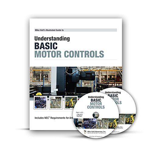 Mike Holt's Understanding Basic Motor Controls Book/DVD 2015 Edition