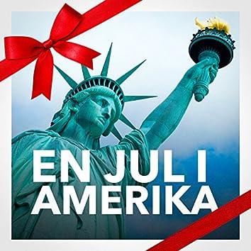 En jul i Amerika (De bästa amerikanska julsångerna och den bästa julmusiken)