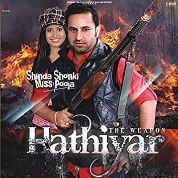 Hathiyaar (The Weapon)
