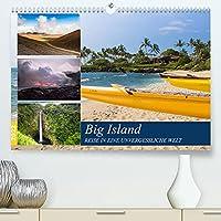 Big Island - Reise in eine unvergessliche Welt (Premium, hochwertiger DIN A2 Wandkalender 2022, Kunstdruck in Hochglanz): Die groesste Insel Hawaiis bietet einzigartige Naturerlebnisse (Monatskalender, 14 Seiten )
