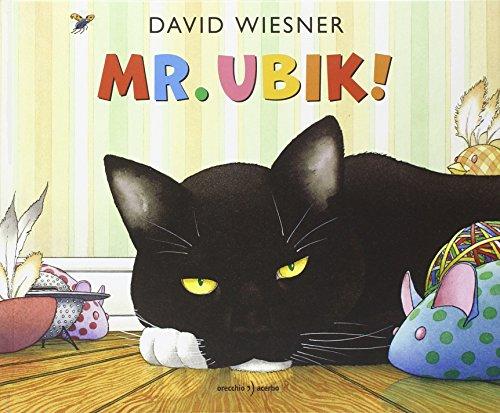 Mr. Ubik! Ediz. illustrata